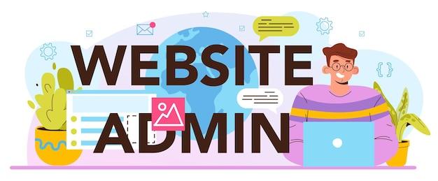 Typografische kopfzeile des website-administrators. administrator des content-management-systems