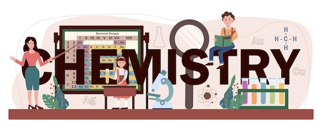 Typografische überschrift chemie. schulunterricht, schüler lernen chemische formel und element. wissenschaftliches experiment im labor mit reagenzien. flache vektorillustration