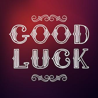 Typografische zitatvorlage mit kalligraphisch stilisierter good luck-inschrift