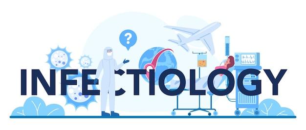 Typografischer header der infektologie. arzt für infektionskrankheiten, der durch vektoren übertragene krankheiten behandelt.