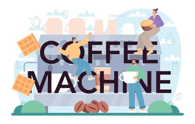 Typografischer header der kaffeemaschine barista, der eine tasse heißen kaffee zubereitet