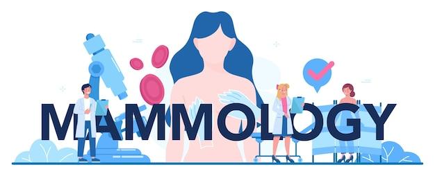 Typografischer header der mammologie. idee der gesundheitsversorgung und ärztlichen untersuchung.