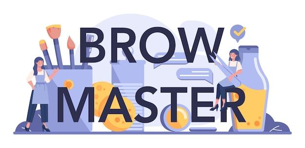 Typografischer header des brow masters