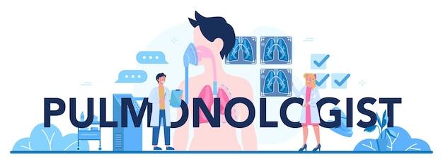 Typografischer header des lungenarztes. idee der gesundheit und medizinischen behandlung.