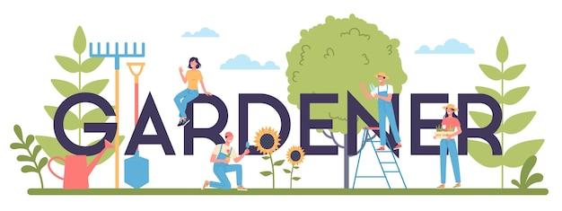Typografisches header-konzept des gärtners. idee des gartenbaugeschäfts. charakter pflanzt bäume und busch. spezialwerkzeug für arbeit, schaufel und blumentopf, schlauch.