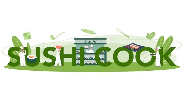 Typografisches kopfzeilenkonzept des restaurantbrötchens und des sushi-kochs. sushi-koch in der schürze mit kochwerkzeug. professioneller arbeiter in der küche. isolierte vektorillustration im karikaturstil