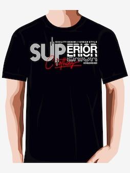 Überlegene kleidung grafische typografie vektor t-shirt drucken premium-vektor