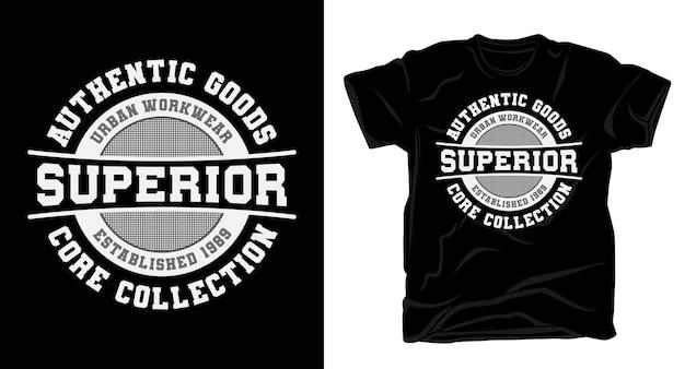 Überlegene typografie für t-shirt design