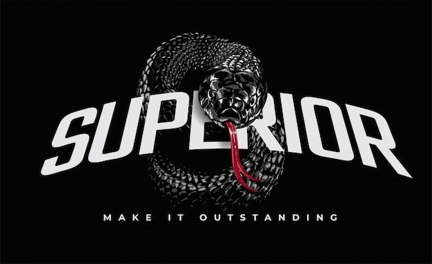 Überlegener slogan mit schwarzer schlangenillustration auf schwarzem