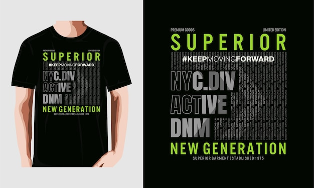 Überlegenes generation design vektor typografie t-shirt premium-vektor