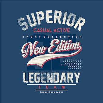 Überlegenes lässiges aktives neuauflage legendäres teamtypografie-vektorgrafik-t-shirt