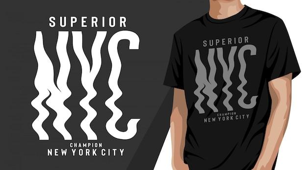 Überlegenes nyc-typografie-t-shirt-design
