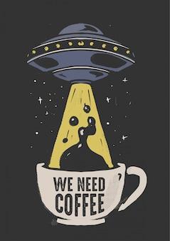 Ufo und kaffee