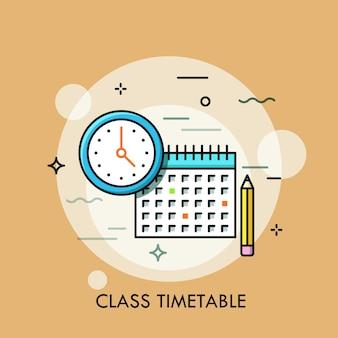 Uhr, kalender und bleistift. konzept des stundenplans oder stundenplans, erstellung eines persönlichen studienplans.
