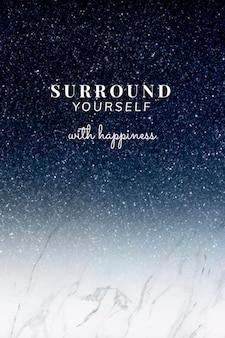 Umgib dich mit glückszitat