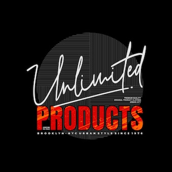 Unbegrenzte produkte entwerfen typografie für print-t-shirt-premium-vektor
