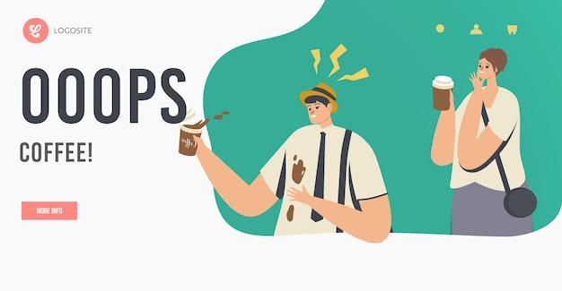 Ungeschicklichkeit, unfall auf der straße oder office landing page vorlage. mann in schwierigkeiten mit drink splash. unbeholfener charakter verschütten kaffee auf t-shirt, frau kichert. cartoon-menschen-vektor-illustration