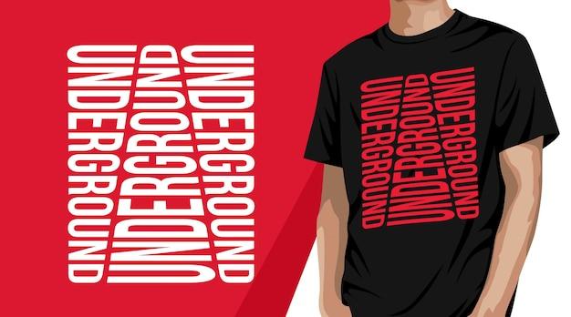 Unterirdische typografie-t-shirt design