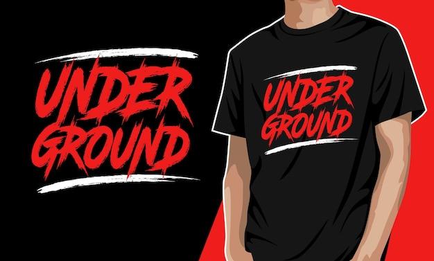 Unterirdisches t-shirt design