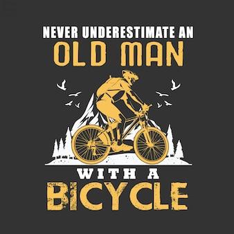 Unterschätze niemals einen alten mann mit dem fahrrad
