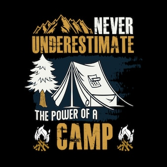 Unterschätzen sie niemals die kraft eines camp