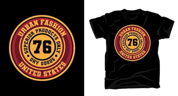 Urban fashion sechsundsiebzig typografie t-shirt design