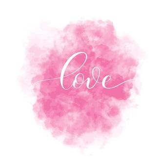 Valentinstag hintergrund mit rosa aquarell fleck und schriftzug inschrift liebe. abbildung der innenkarte.