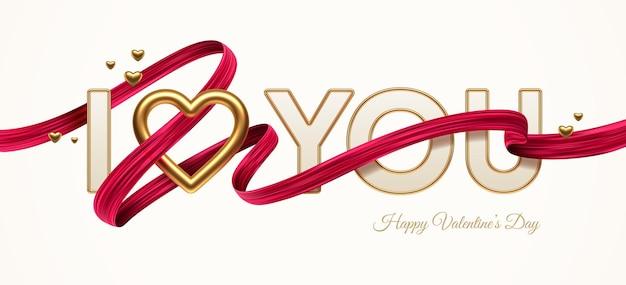 Valentinstagsgruß. wörter, die ich dich mit goldenem realistischem herzen und rotem pinselstrichband liebe.