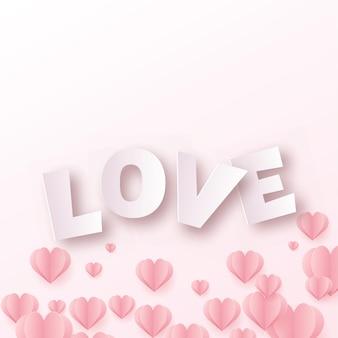 Valentinstagskarte mit rosa papierliebetext und -herzen