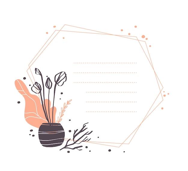 Vector abstraktes geometrisches rahmendesign mit kaktus im topf, niederlassungen, blumenelementarrangements lokalisiert auf weißem hintergrund. handgezeichneter skizzenstil. gut für hochzeitseinladung, karte, tag, etc.
