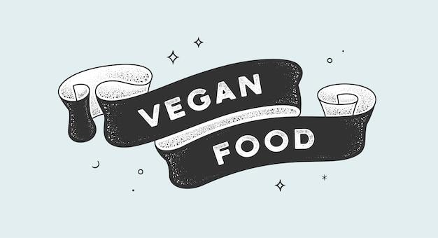 Veganes essen. weinleseband mit text vegan food. schwarzweiss-weinleseweinfahne mit band, grafikdesign. handgezeichnetes element der alten schule