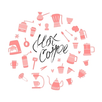 Vektor eingestellt mit zubehör und gegenständen für die herstellung des kaffees. handgezeichneter stil, schriftzug. heißer kaffee