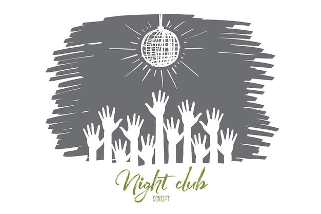 Vektor hand gezeichnete nachtclub-konzeptskizze mit menschlichen händen, die unter disco-kugel angehoben werden