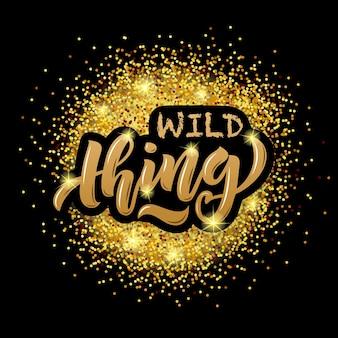 Vektor-illustration von wild thing-text für mädchen-frauen-kleidung wild thing-abzeichen-tag-symbol eps 10
