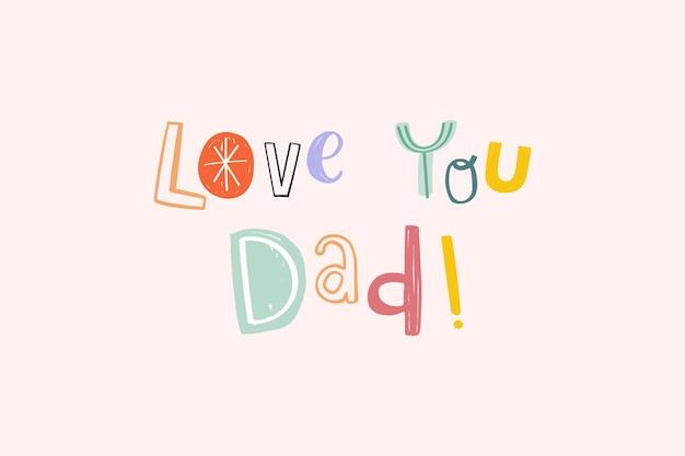 Vektor liebe dich papa doodle typografie