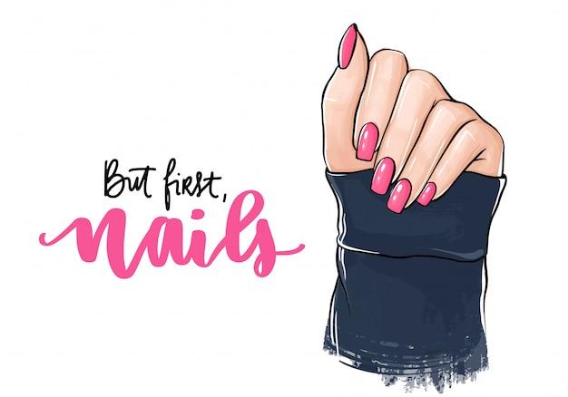 Vektor schöne frauenhände mit rosafarbenem nagellack. handschriftliche beschriftung über nägel.