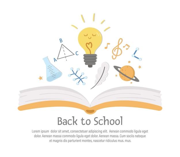 Vektor zurück zur schulzusammensetzung mit geöffnetem buch und netten unterrichtssymbolen. lustiges pädagogisches design für banner, poster, einladungen. kartenvorlage mit lustigen wissenschaftssymbolen