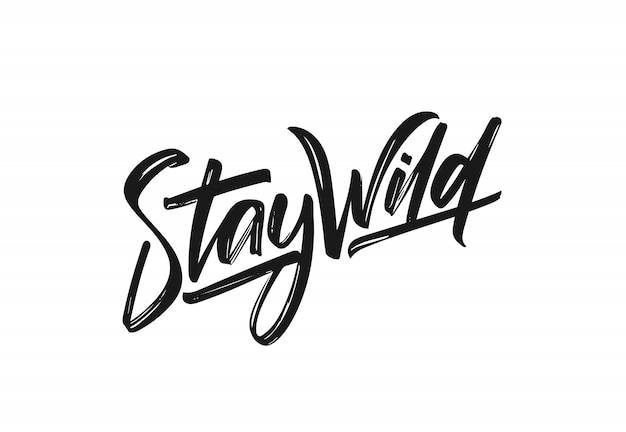 Vektorillustration: handgeschriebene kalligraphische beschriftung von stay wild.