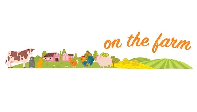 Vektorsatz von nutztieren: schwein, huhn, kuh, kaninchen mit gemütlicher dorflandschaft, haus, garten, felder. weißer hintergrund. flacher handgezeichneter stil. für etikett, banner, logo, buch, alphabetillustration.