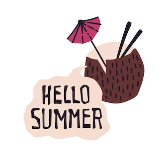 Vektortropisches cocktail mit beschriftung: hallo sommer.