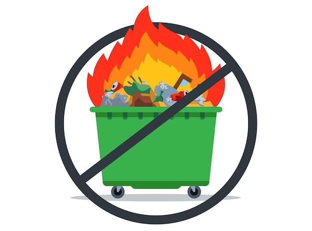 Verbot der müllverbrennung. brennender abfalltank. flache vektorillustration