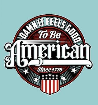 Verdammt, es fühlt sich gut an, amerikaner zu sein