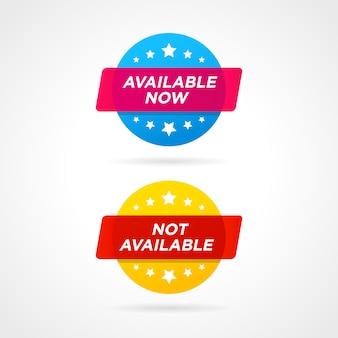 Verfügbar jetzt und nicht verfügbare etiketten