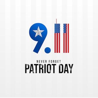 Vergesst niemals den 9/11 patriot-tag