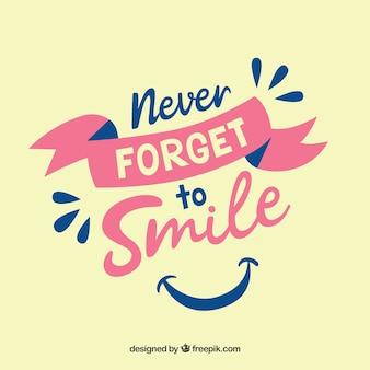 Vergiss niemals, den hintergrund zu lächeln