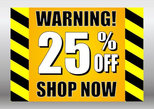 Verkaufsschild warnung 25 rabatt jetzt shoppen