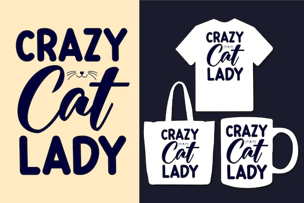 Verrückte cal-lady-typografiezitate