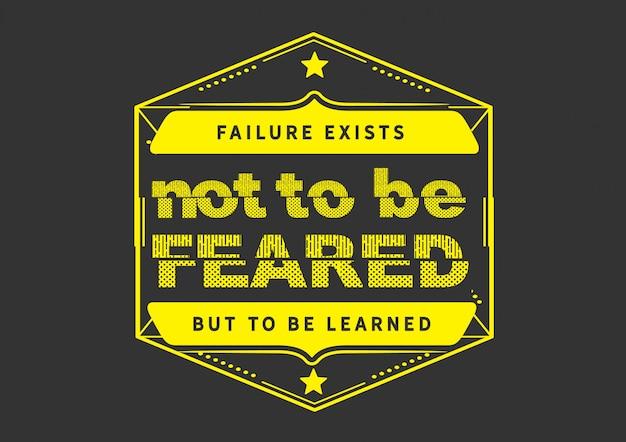 Versagen gibt es nicht zu befürchten, sondern zu lernen
