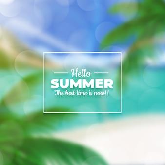 Verschwommenes hallo-sommer-konzept