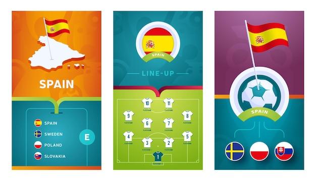 Vertikales banner des europäischen europäischen fußballteams für soziale medien. spanien gruppe e banner mit isometrischer karte, pin flagge, spielplan und aufstellung auf fußballplatz